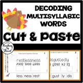 Decoding Multisyllabic Words CUT & PASTE NOVEMBER TURKEYS Reading Intervention