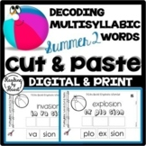 SUMMER READING Decoding Multisyllabic Words CUT & PASTE