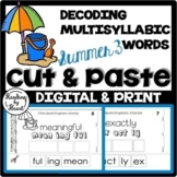 SUMMER READING Decoding Multisyllabic Words CUT & PASTE #2 Reading Intervention