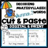 DECODING MULTISYLLABIC WORDS SUMMER READING DRAG & DROP CU