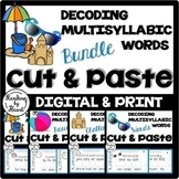 SUMMER READING Decoding Multisyllabic Words CUT & PASTE BUNDLE