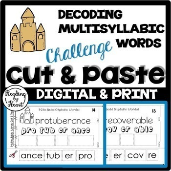 Decoding Multisyllabic Words CUT & PASTE SUMMER CHALLENGE Reading Intervention