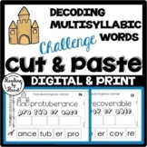 SUMMER READING Decoding Multisyllabic Words CUT & PASTE CHALLENGE