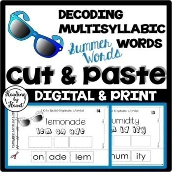Decoding Multisyllabic Words CUT & PASTE SUMMER WORDS Reading Intervention