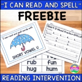 Reading Intervention FREEBIE-Short Vowels and Consonant Di