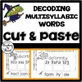 Decoding Multisyllabic Words CUT & PASTE Reading Intervention OCTOBER CHALLENGE