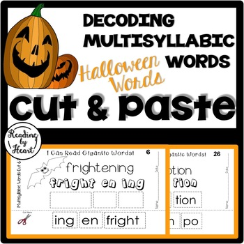 Decoding Multisyllabic Words CUT & PASTE HALLOWEEN WORDS Reading Intervention