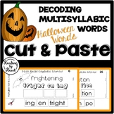 Decoding Multisyllabic Words CUT & PASTE HALLOWEEN WORDS Reading Intervention