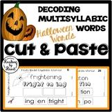 Decoding Multisyllabic Words CUT & PASTE Reading Intervention HALLOWEEN WORDS