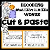 Decoding Multisyllabic Words CUT & PASTE Reading Intervention OCTOBER WORD WORK