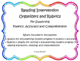 Reading Intervention Organizers and Rubrics for Supporting