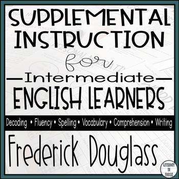 Frederick Douglass - Reading Intervention Unit (Spelling,