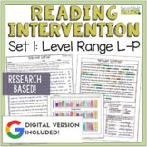 Reading Intervention Program: Set One Level Range L-P RESEARCH BASED!