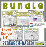 Reading Intervention Program-Bundle for all Sets in L-P Level Range