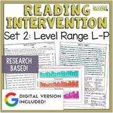 Reading Intervention Program: Set Two Level Range L-P RESEARCH BASED!