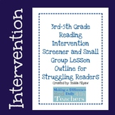 Reading Intervention Screener and Daily Intervention Lesso