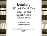 Reading Intervention Small Group Lesson Templates