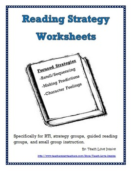 Reading Worksheets for use on any fiction book (3 focused strategies)