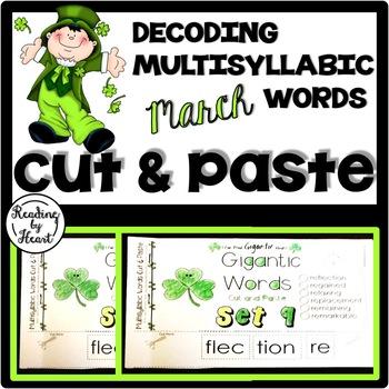 Decoding Multisyllabic Words CUT & PASTE MARCH Reading Intervention