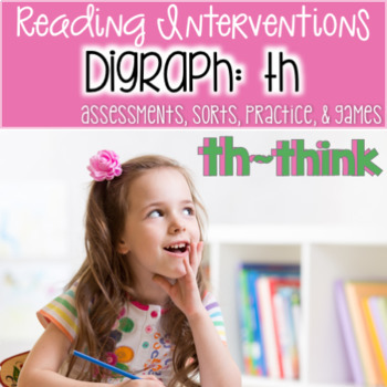 "Reading Interventions: Digraph~ ""th"" Assessments, Practice"