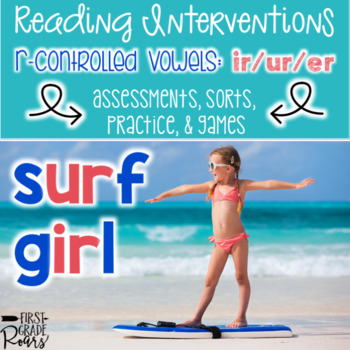 R Controlled Vowels Assessments Practice Interventions and Games