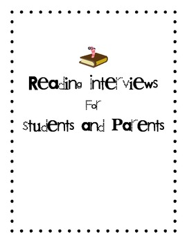 Reading Interview for Students and Parents