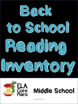 Reading Inventory ~Upper Elementary or Middle School
