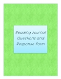 Reading Journal Questions and Response Form