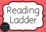 Reading Ladder