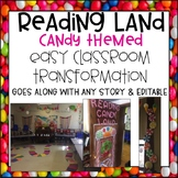 Reading Land Candy Themed Classroom Transformation Editable