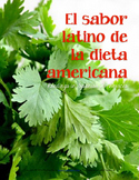 Reading: Latin invasion in traditional American diet (2 Spanish readings)