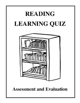Reading Learning Quiz - Assessment and Evaluation