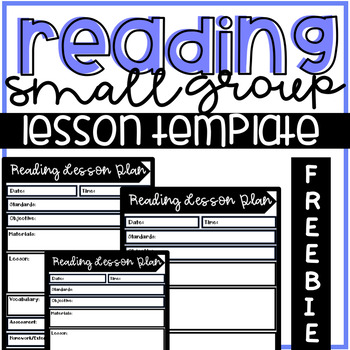 Reading Lesson Plan Template (small group or whole group)