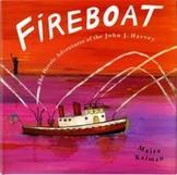 Reading Lesson Plan for Fireboat  By: Maira Kalman