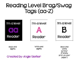 Reading Level Brag/Swag Tags (levels aa - Z)