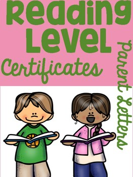 Reading Level Certificates with Parent Letter (Cute Reading Kids Themed)