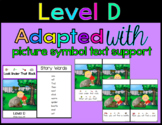 Reading Level D Modified Text & Comprehension (Autism / SPED / ELL / ESL)
