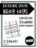 Reading Level Goal Brag Tags