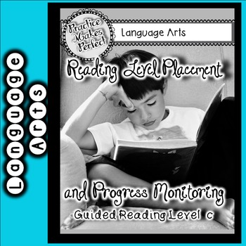 Reading Level Placement and Progress Monitoring Level C