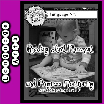 Reading Level Placement and Progress Monitoring Level F