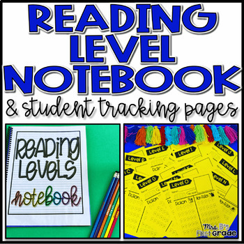 Reading Level Teacher Notebook and Student Tracking Pages