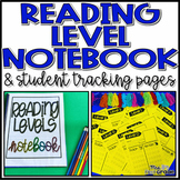 Reading Level Teacher Notebook and Student Tracking Pages Levels A-Z