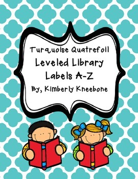 Reading Leveled Library Labels (A-Z) - Turquoise Quatrefoil
