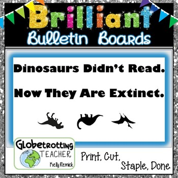 Reading/Library Bulletin Board-Dinosaurs Didn't Read