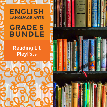 Reading Lit Playlists - Complete Grade 5 Bundle