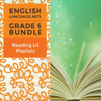 Reading Lit Playlists - Complete Grade 6 Bundle