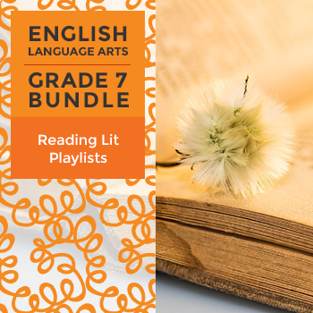 Reading Lit Playlists - Complete Grade 7 Bundle