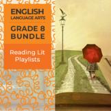 Reading Lit Playlists - Complete Grade 8 Bundle