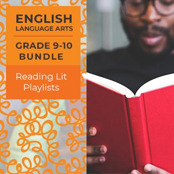 Reading Lit Playlists - Complete Grades 9-10 Bundle
