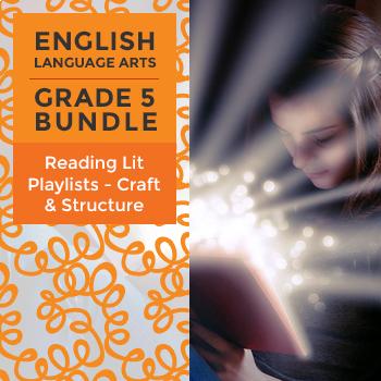 Reading Lit Playlists - Craft & Structure Bundle for Grade 5